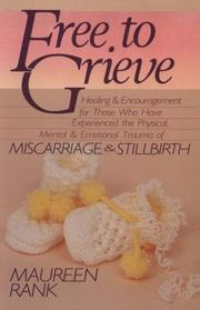 Cover of: Free to grieve | Maureen Rank
