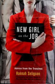 Cover of: New girl on the job | Hannah Seligson