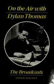 Cover of: On the air with Dylan Thomas | Dylan Thomas