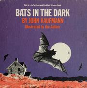 Bats in the dark.