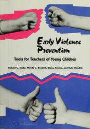 Cover of: Early violence prevention | Ronald G. Slaby ... [et al.]