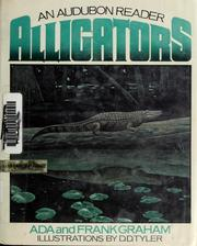 Cover of: Alligators | Ada Graham