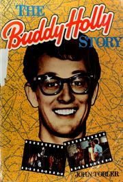 Cover of: The Buddy Holly story | John Tobler