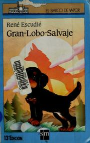 Cover of: Gran-lobo-salvaje by René Escudié