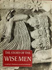 Cover of: The story of the wise men, according to the Gospel of Saint Matthew. |