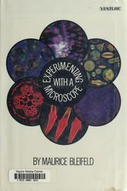 Cover of: Experimenting with a microscope | Maurice Bleifeld