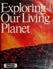 Cover of: Exploring Our Living Planet