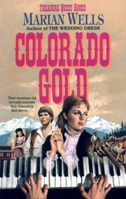 Cover of: Colorado gold | Marian Wells
