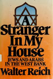 A stranger in my house by Walter Reich