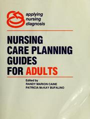 Cover of: Nursing care planning guides for adults |