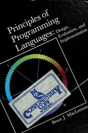 Cover of: Principles of programming languages | Bruce J. MacLennan