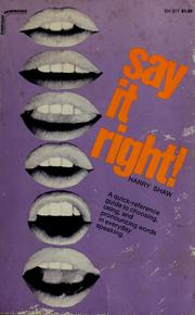 Cover of: Say it right! by Shaw, Harry