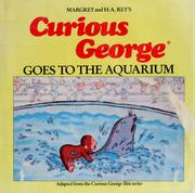 Cover of: Curious George goes to the aquarium | Margret Rey