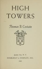 Cover of: High towers by Thomas B. Costain
