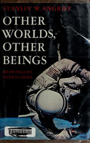 Cover of: Other worlds, other beings | Stanley W. Angrist