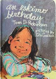 An Eskimo birthday by Tom D. Robinson