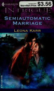 Cover of: Semiautomatic Marriage | Leona Karr