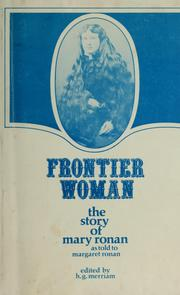 Cover of: Frontier woman by Mary Ronan