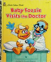 Cover of: Baby Fozzie visits the doctor | Ellen Weiss