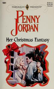 Cover of: Her Christmas Fantasy by Penny Jordan