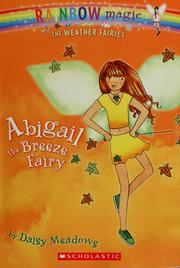Cover of: Abigail The Breeze Fairy (Weather Fairies) | Daisy Meadows