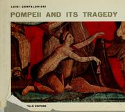 Cover of: Pompeii and its tragedy by Luigi Confalonieri