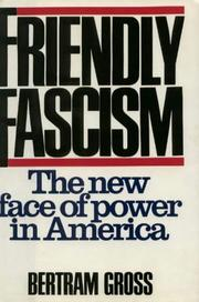 Cover of: Friendly fascism