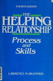 Cover of: The Helping Relationship | Lawrence M. Brammer