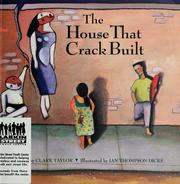 Cover of: The house that crack built | Clark Taylor