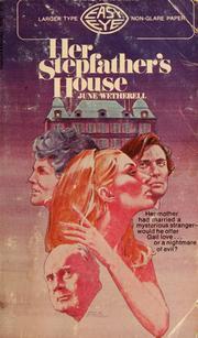 Cover of: Her stepfather's house by June Wetherell