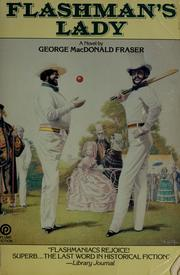Cover of: Flashman's lady by George MacDonald Fraser