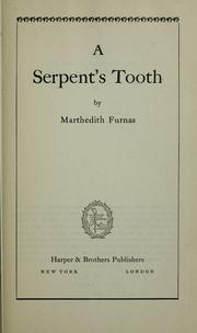 Cover of: A serpent's tooth | Marthedith Furnas
