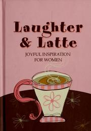 Cover of: Laughter & latté |
