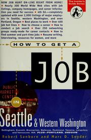 How to get a job in Seattle and western Washington by Robert Sanborn