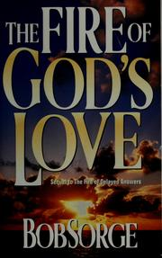 Cover of: Fire of Gods Love: by Bob Sorge