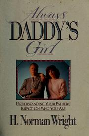 Cover of: Always daddy's girl by H. Norman Wright