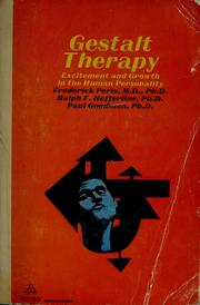 Cover of: Gestalt therapy: excitement and growth in the human personality by Frederick S. Perls