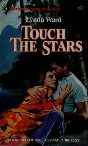 Cover of: Touch The Stars (Superomance, No 325) | Lynda Ward