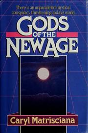 Cover of: Gods of the new age | Caryl Matrisciana