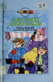 Cover of: Lazy lions, lucky lambs ; illustrated by Blanche Sims. | Patricia Reilly Giff