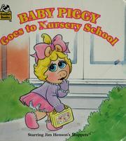 Baby Piggy goes to nursery school