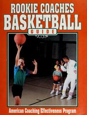 Cover of: Rookie coaches basketball guide | American Coaching Effectiveness Program.