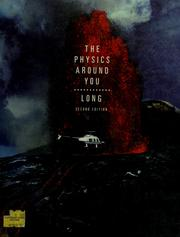 Cover of: The physics around you | Dale D. Long