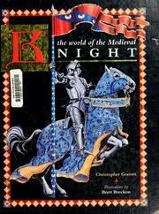 Cover of: The world of the Medieval knight | Christopher Gravett