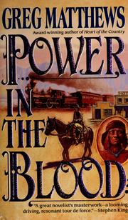 Cover of: Power in the blood | Greg Matthews