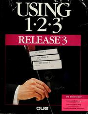 Cover of: Using 1-2-3 release 3 | developed by Que Corporation.