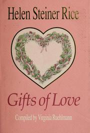 Cover of: Gifts of love | Helen Steiner Rice