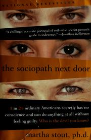 Cover of: The sociopath next door by Martha Stout