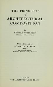 The principles of architectural composition by Howard Robertson