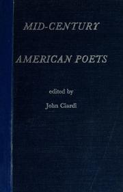 Cover of: Mid-century American poets by Ciardi, John